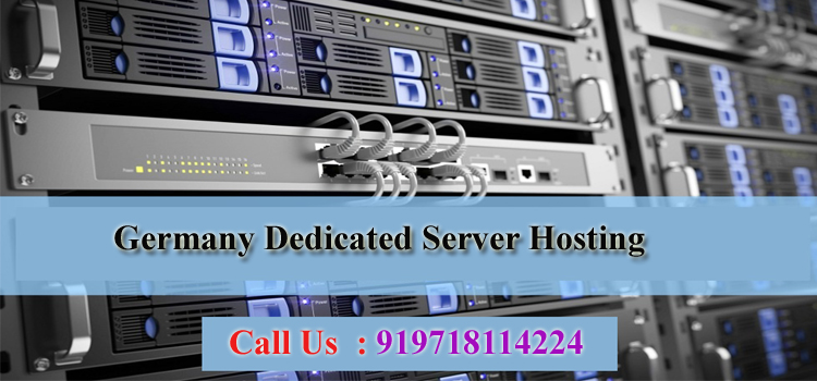 All You Need To Know About Germany Dedicated Server Hosting