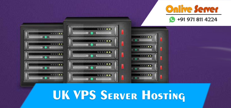 Choose Cheapest UK VPS Server Hosting to Acquire Matchless Technical Support