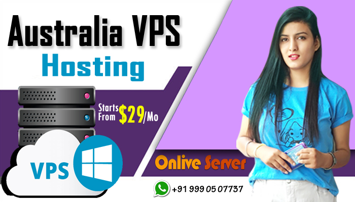 Get Australia VPS Server Hosting for better functioning by Onlive Server
