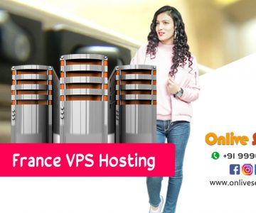 Reasons to Go for France VPS Hosting – Onlive Server