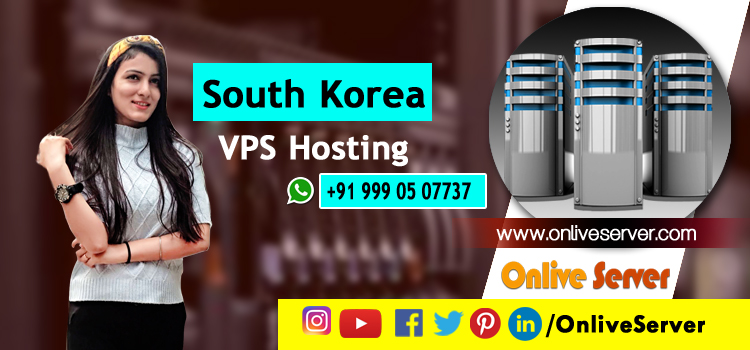 Revolutionary South Korea VPS Hosting to boost your websites at modest prices